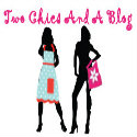Two Chics And a Blog